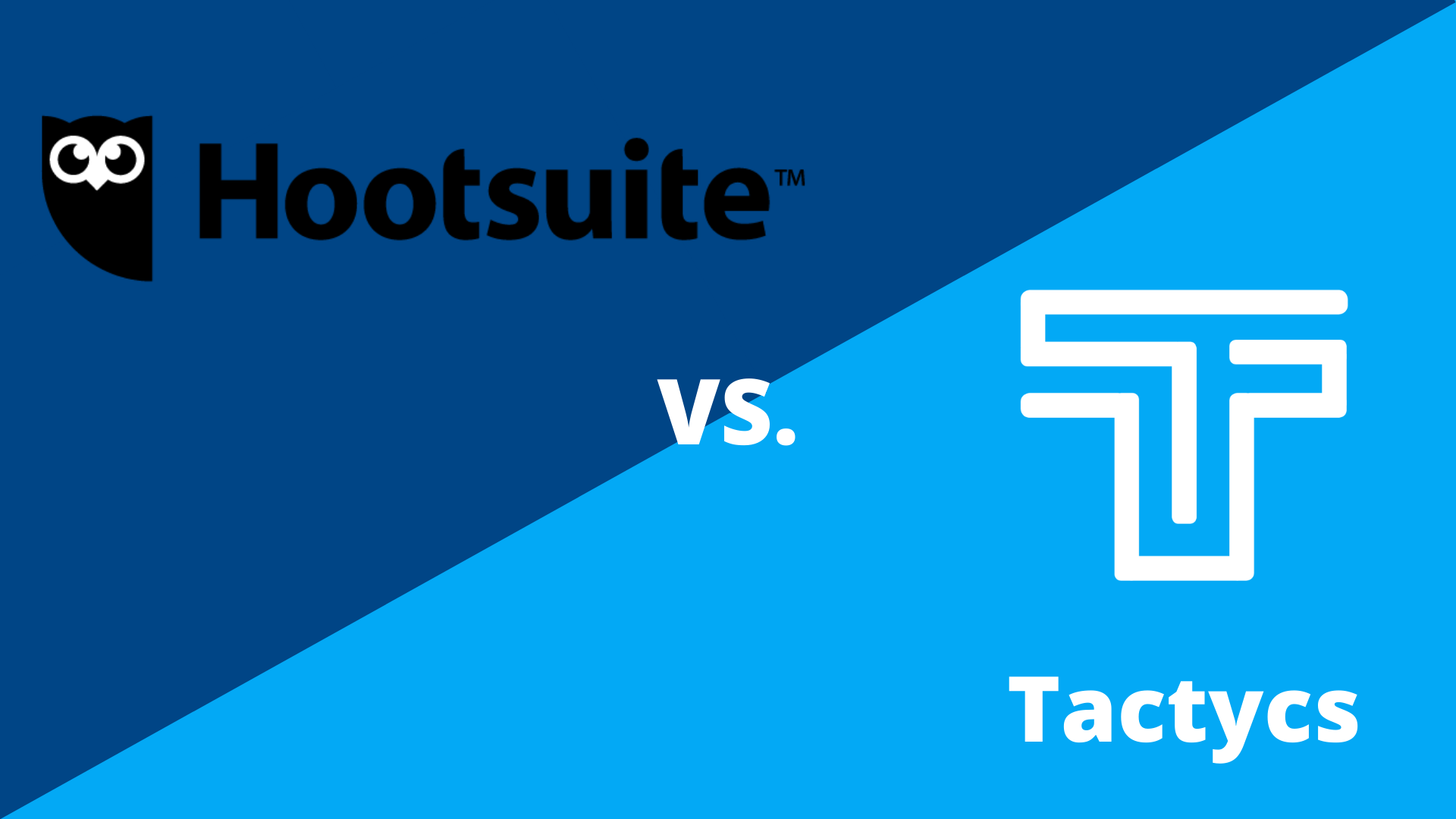 Hootsuite vs Tactycs Which Marketing Tool Is Best For You?