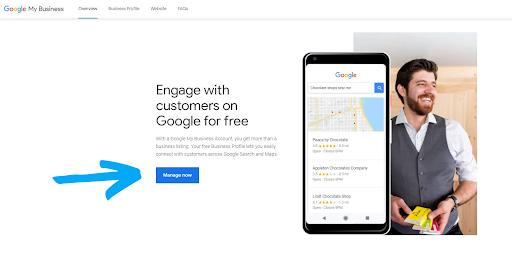 Go to google.com/business and click manager now