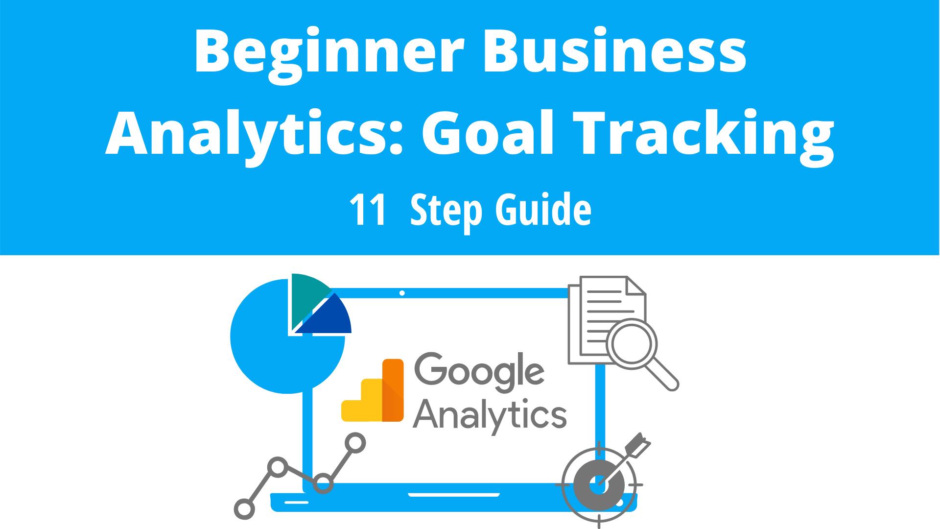 Beginner Business Analytics: goal tracking