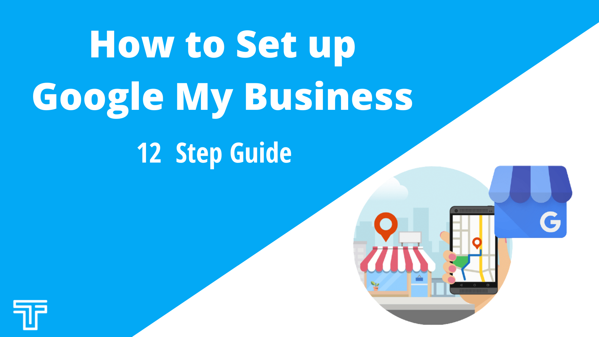 12 step guide to set up google my business