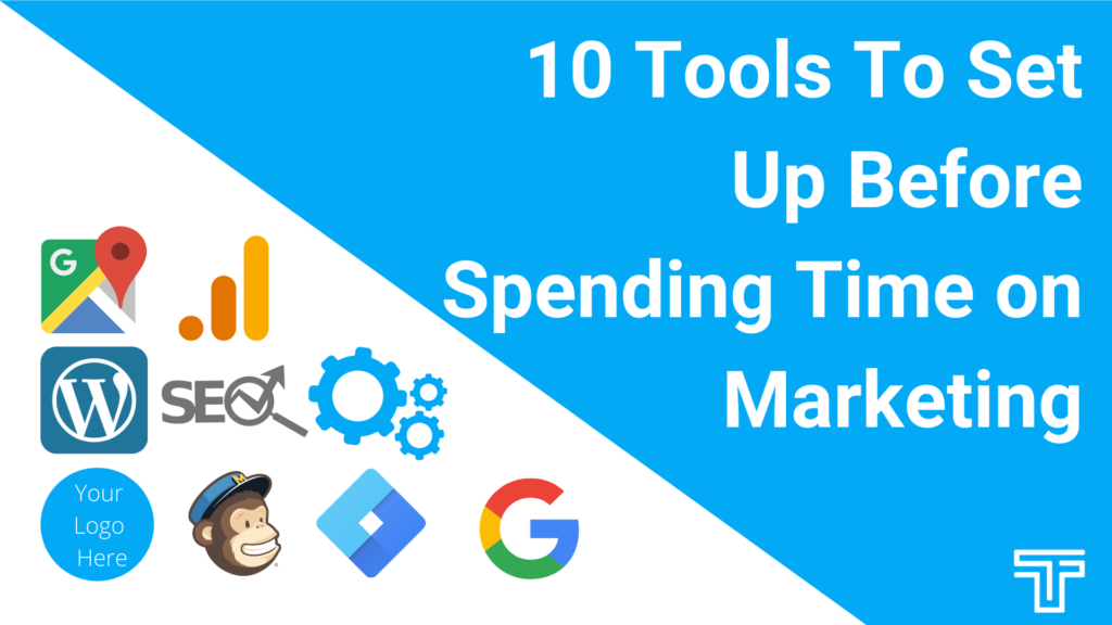 10 tools to set up before spending time on marketing