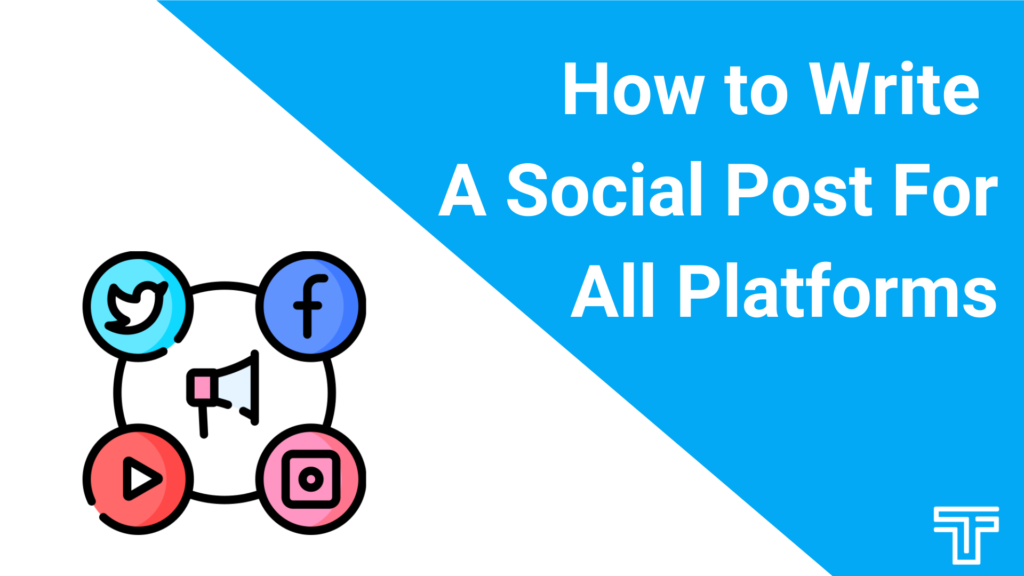 how to write a social post for all platforms