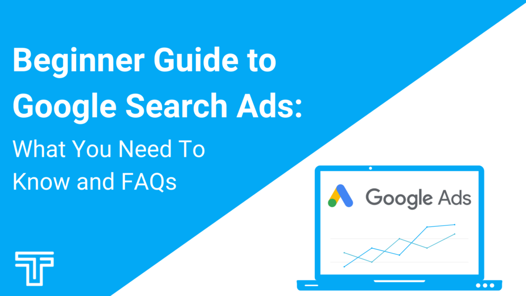 beginner guide to google search ads